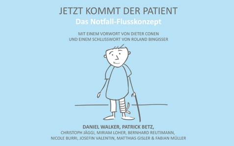 Buch: Jetzt Kommt Der Patient: Das Notfall-Flusskonzept